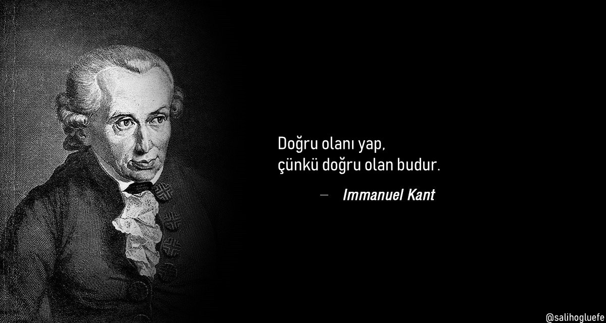 Bir Vâzife Olarak Ahlâk: Immanuel Kant